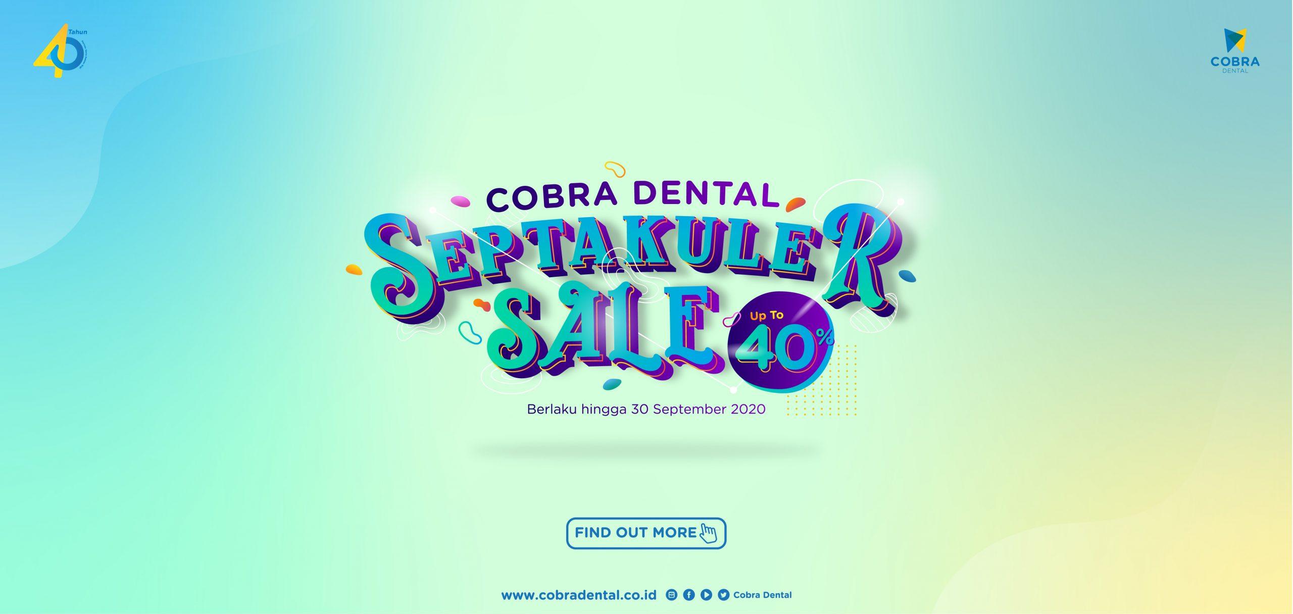 Promo September Cobra Dental - Septakuler sale